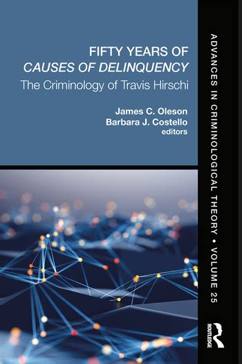Fifty Years of Causes of Delinquency, Volume 25: The